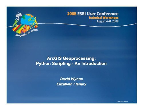 ArcGIS Geoprocessing: Python Scripting -An Introduction