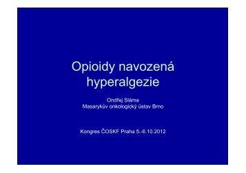 (Sláma - Opioidy navozená hyperalgezie)