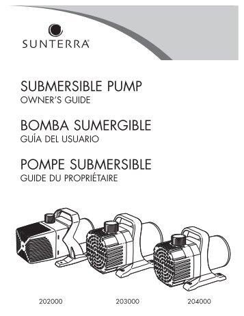 SUBMERSIBLE PUMP BOMBA SUMERGIBLE POMPE - SUNTERRA