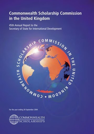 45th Annual Report (2003-2004) - Commonwealth Scholarship ...