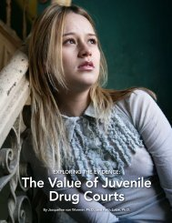 Exploring the Evidence: The Value of Juvenile Drug Courts