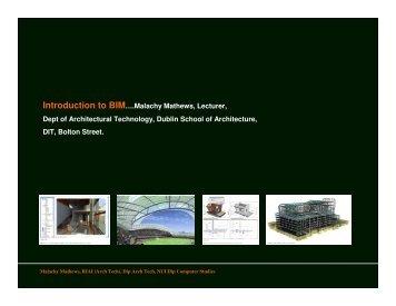 Introduction to BIM….Malachy Mathews, Lecturer, Dept of ... - IPFMA