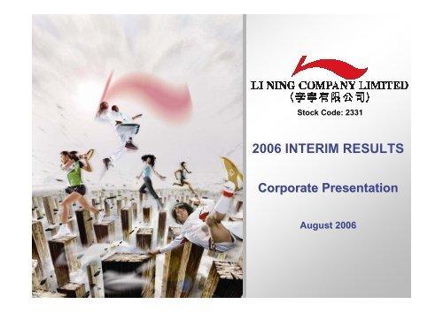 2006 Interim Results Corporate Presentation - Li Ning