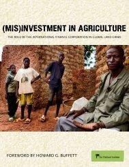 (Mis)investMent in Agriculture - Oakland Institute