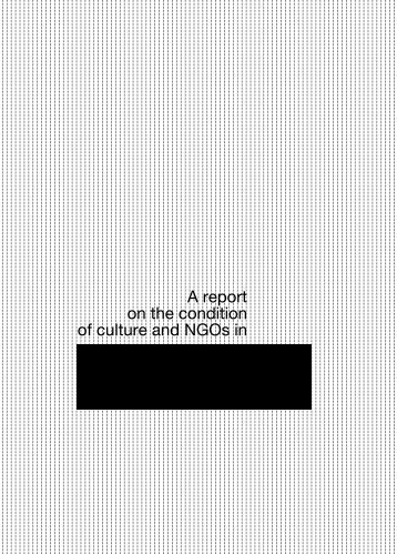 A report on the condition of culture and ngos in - Kultura Enter