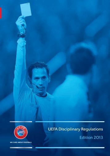 url?sa=t&source=web&cd=1&ved=0CBwQFjAA&url=http://www.ecaeurope.com/Legal/UEFA%20Documents/2013_0241_Disciplinary%20Regulations%202013