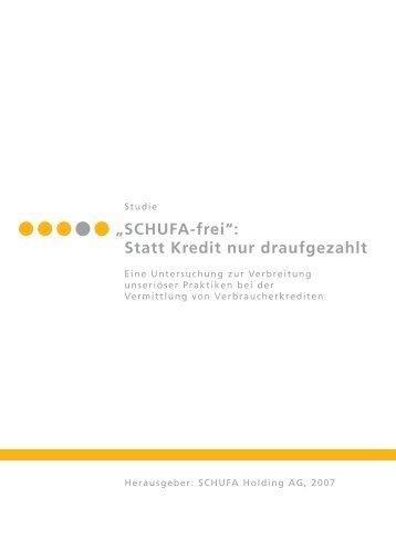 """Studie """"SCHUFA-frei"""": Statt Kredit Nur Draufgezahlt"""