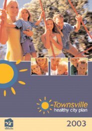 Full Healthy Cities Plan Document - Townsville State of the ...