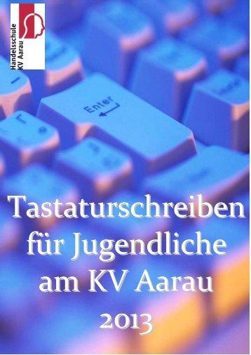 Tastaturschreiben für Jugendliche 2013 - Handelsschule KV Aarau