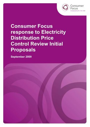 Consumer Focus response to Electricity Distribution Price Control ...