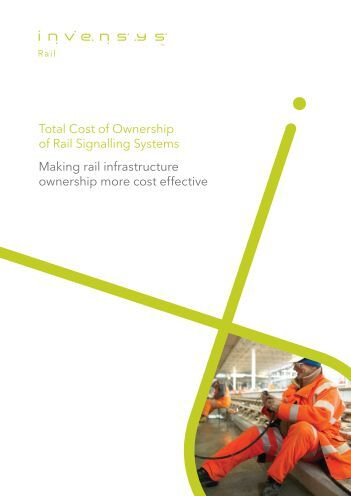 Total Cost of Ownership of Rail Signalling Systems ... - Invensys Rail