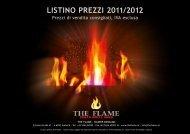 LISTINO PREZZI 2011/2012 - The Flame