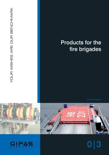 Products for the fire brigades - GIFAS W.J. Gröninger ELECTRIC ...