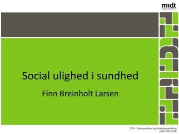 14. marts 2013: Finn Breinholt Larsen - Social ulighed i sundhed
