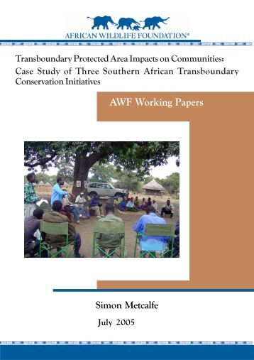 Transboundary Protected Area Impacts on Communities