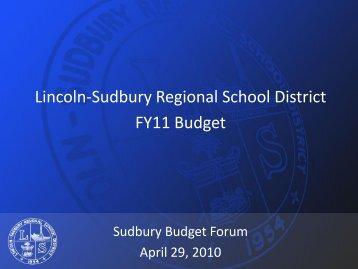 FY '11 Sudbury Budget Forum Presentation - LS Home Page