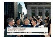 BILAN TOURISTIQUE 2011 Service de la recherche