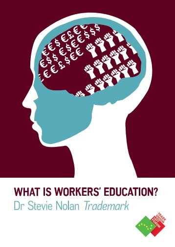 Workers-Education-Stevie-Nolan