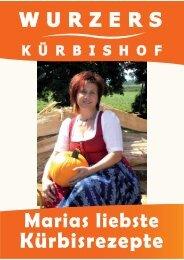 K Ü RBISHOF WURZERS Der Kürbis als Erlebnis Unsere ...
