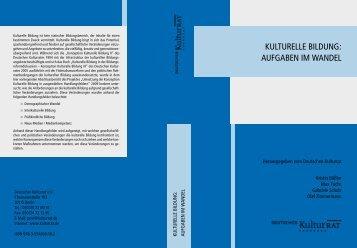KUlTUREllE BIlDUNG: AUFGABEN IM WANDEl - Deutscher Kulturrat