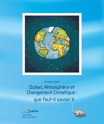 Océan, Atmosphère et Changement Climatique : que ... - EUR-Oceans