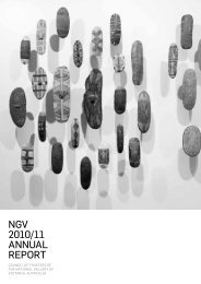 NGV 2010/11 ANNuAl RepoRt - National Gallery of Victoria