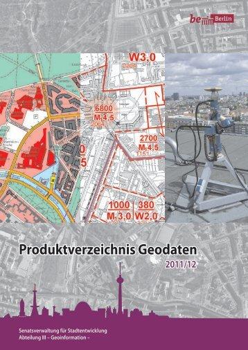 Produktverzeichnis Geodaten 2011/12 - Senatsverwaltung für ...