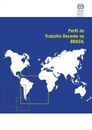 Perfil do Trabalho Decente no Brasil - International Labour ...