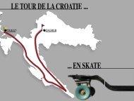 LE TOUR DE LA CROATIE ... ... EN SKATE - DDE69