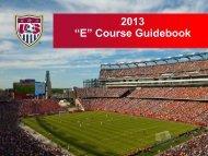 """2013 """"E"""" Course Guidebook - Florida Youth Soccer Association"""