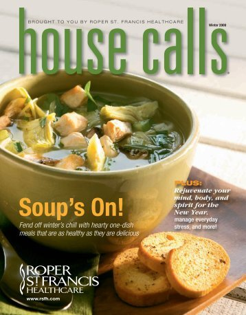 Winter 2008, Soup's On! - Roper St. Francis Healthcare