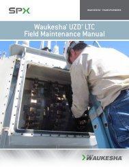 Waukesha® UZD® LTC Field Maintenance Manual - SPX ...