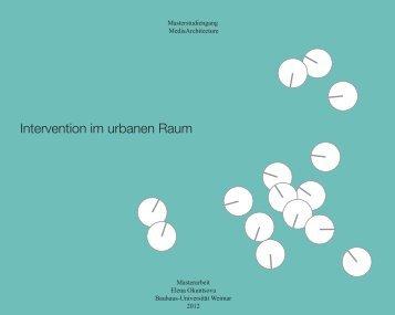 Intervention im urbanen Raum - InfAR - Bauhaus-Universität Weimar
