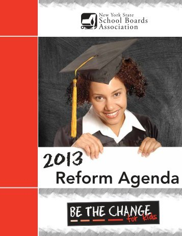 2013 Reform Agenda - New York State School Boards Association
