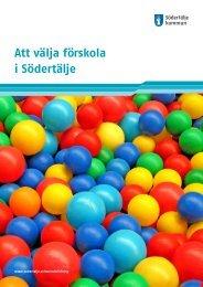 Att välja förskola i Södertälje - Södertälje kommun