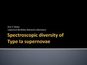 Eric Y. Hsiao Lawrence Berkeley National Laboratory - Supernova ...