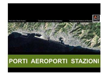 PORTI AEROPORTI STAZIONI