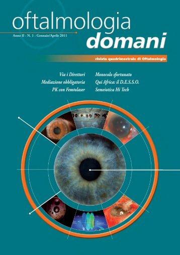 OFTALMOLOGIA DOMANI n. 1/2011 - Jaka Congressi Srl