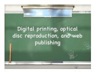 Digital Printing, Optical disc reproducction and Web Publishing