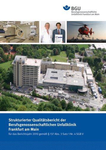 Strukturierter Qualitätsbericht 2010 - Berufsgenossenschaftliche ...