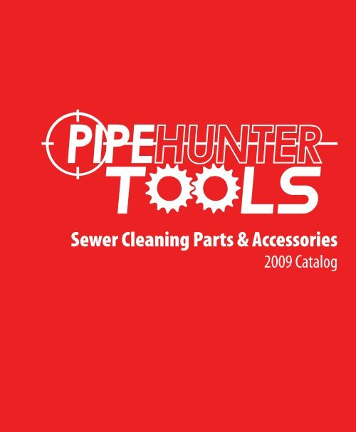 Sewer Cleaning Parts & Accessories - PipeHunter Equipment