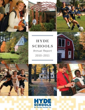 2010-2011 Annual Report - Hyde Schools