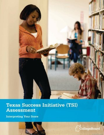 Texas Success Initiative (TSI) Assessment - College Board