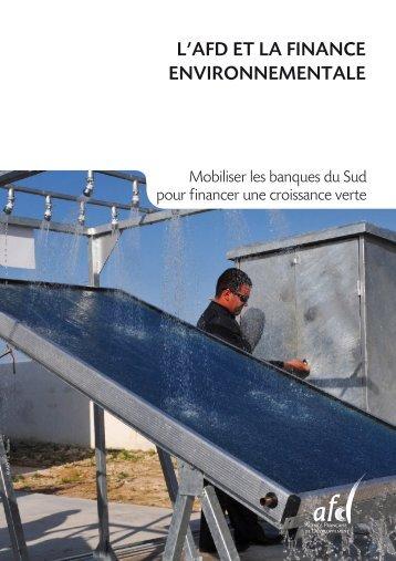 l'afd et la finance environnementale - Agence Française de ...