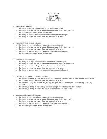 economics 312 final exam study guide Econ312 final exam study guide you may want to print this guide 1 the final exam is open book, open notes the maximum time you can spend in the exam is 3 hours, 30 minutes if you have not clicked the submit for grade button by then, you will be automatically exited from the exam.