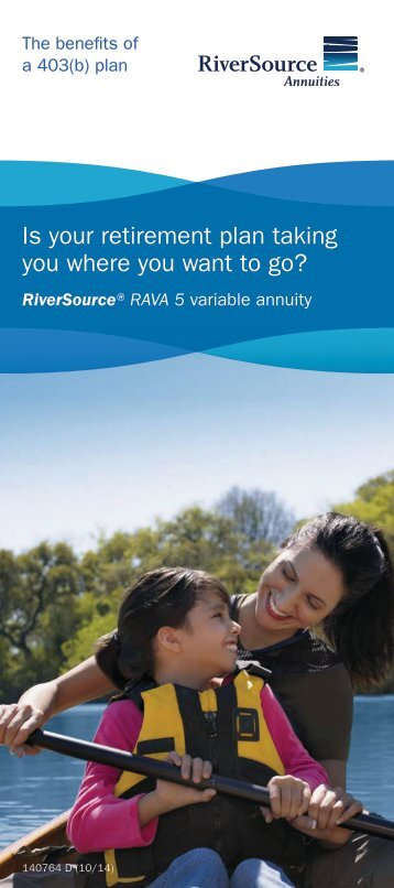 Is your retirement plan taking you where you want to ... - RiverSource