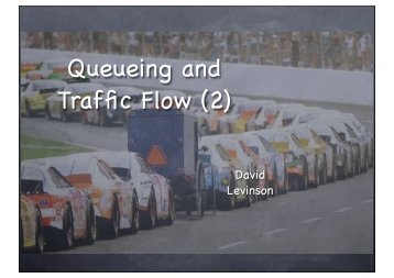 Queueing and Traffic Flow (2)
