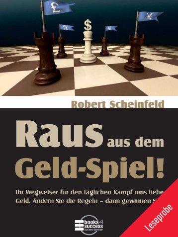 RAUS AUS DEM GELD-SPIEL + + LESEPROBE - Financebooks.de