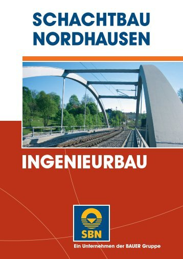 Prospekt Ingenieurbau -  SCHACHTBAU NORDHAUSEN GmbH