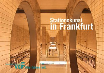 Stationskunst in Frankfurt - VGF